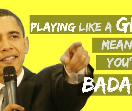 play like a girl obama mic drop girls play badass